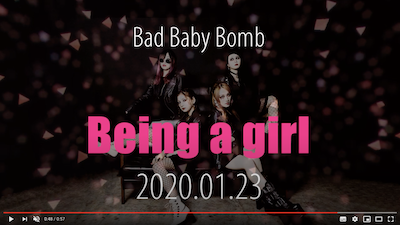 BAD BABY BOMB 『Being a girl』